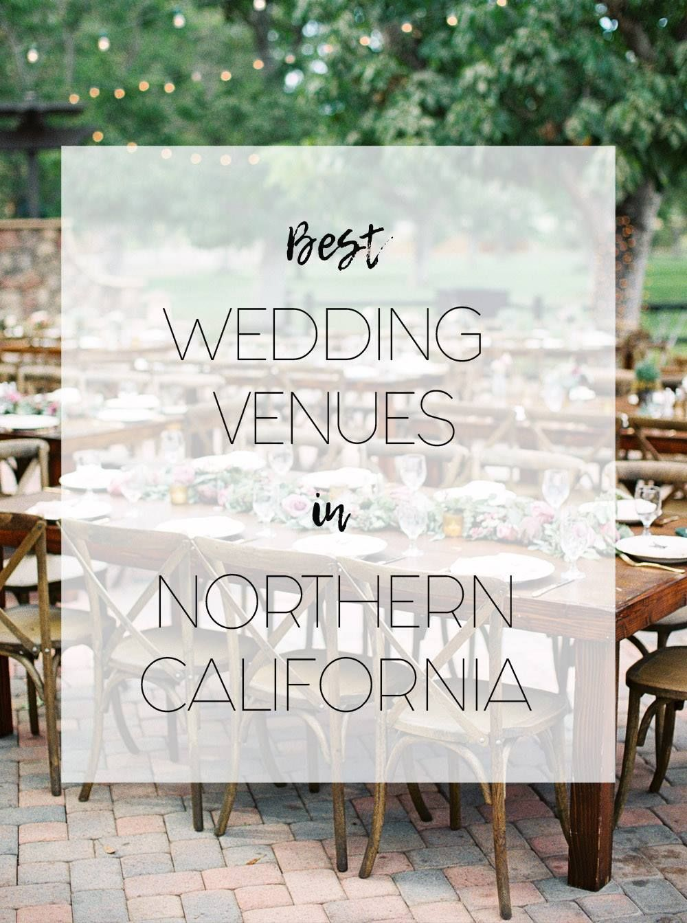 The Best Luxury Northern California Wedding Venues
