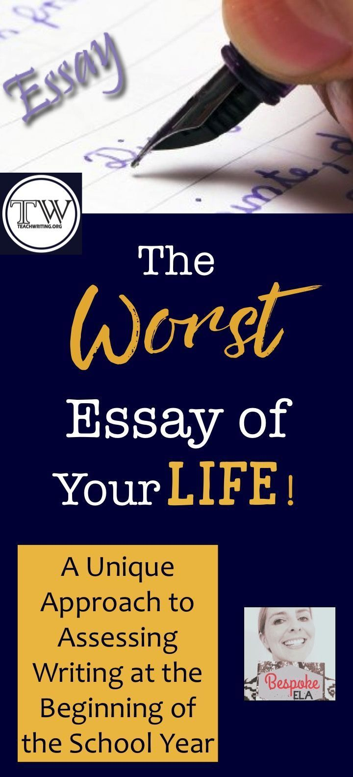 The Worst Essay Of Your Life A Unique Approach To Assessing