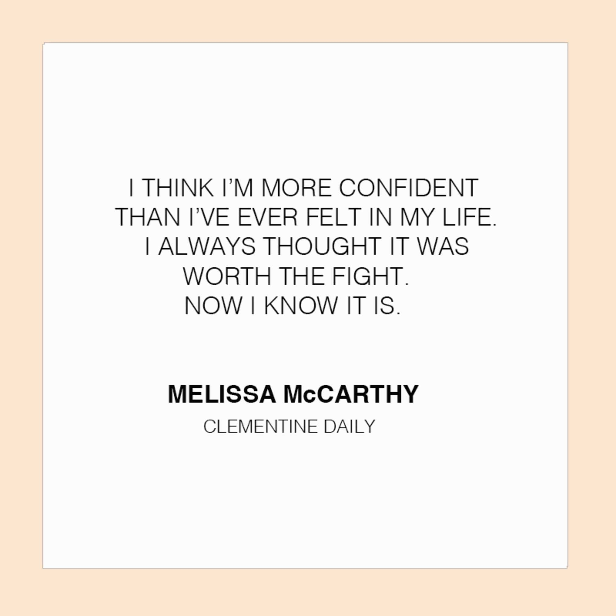 DAILY QUOTE. We love Melissa McCarthy!