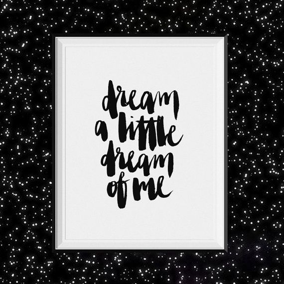 Dream A Little Dream Of Me Calligraphy Typography Print 8 X