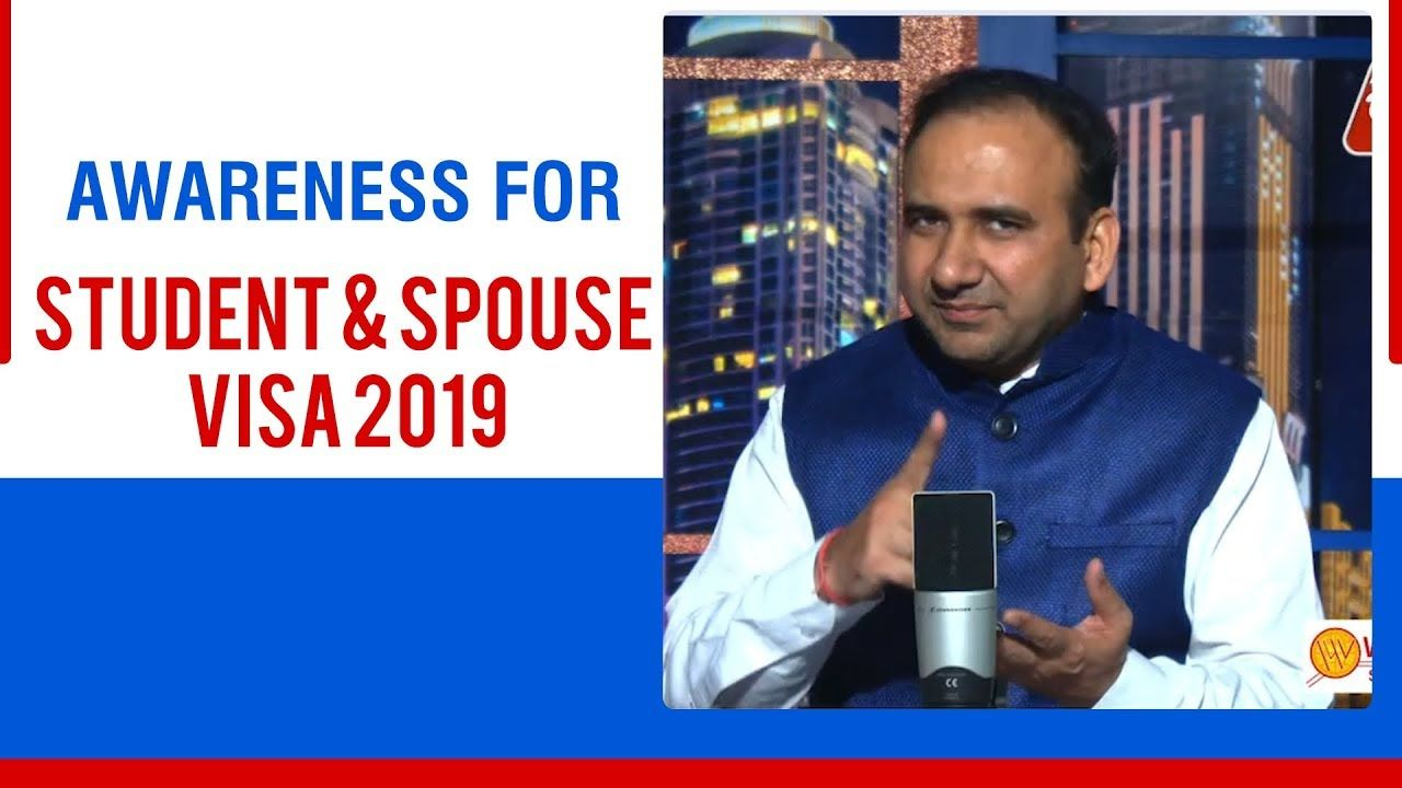 Awareness For Student And Spouse Visa 2019 With Images Student