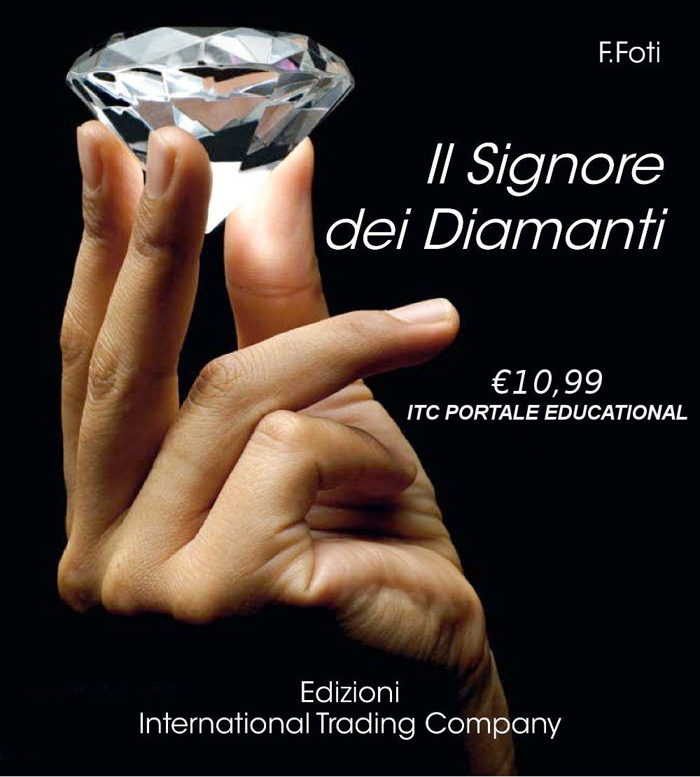 """""""Il Signore dei Diamanti"""" fa parte di una collana di libri destinati a far conoscere il mondo delle gemme che hanno  accompagnato il percorso dell'uomo fin dalle sue origini, spaziando, il testo, dalla creazione dell'universo ai nostri giorni. Autore: Francesco Foti  Educational Downloads su ITC PORTALE al prezzo lancio di 10.99€ https://itcportale.it/products/il-signore-dei-diamanti-3/  #itcportale #jewelry #diamond #lifestyle #musthave #wedding #engagement #"""