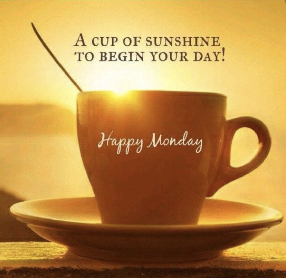 Pin By Karla G On Monday Lunes Good Morning Sunshine Quotes Good Morning Coffee Good Morning Sunshine