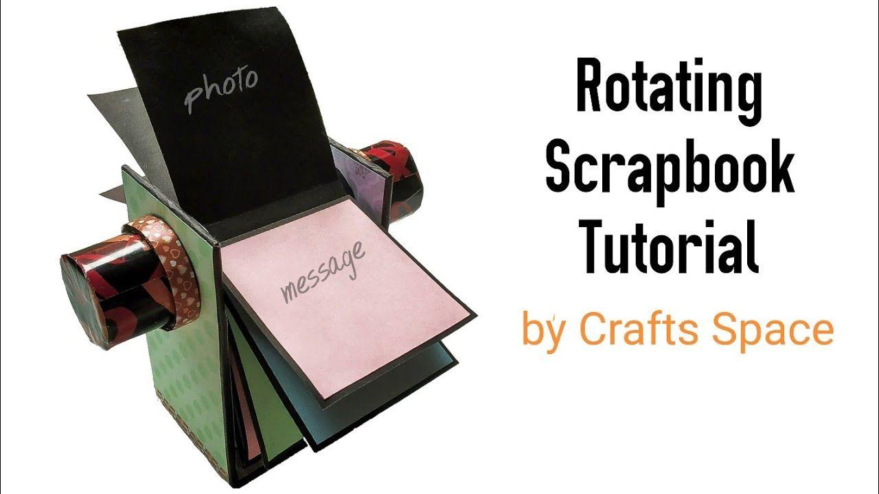 Rotating Scrapbook Tutorial Scrapbook Ideas By Crafts Space Youtube Scrapbook Tutorial Space Crafts Scrapbook