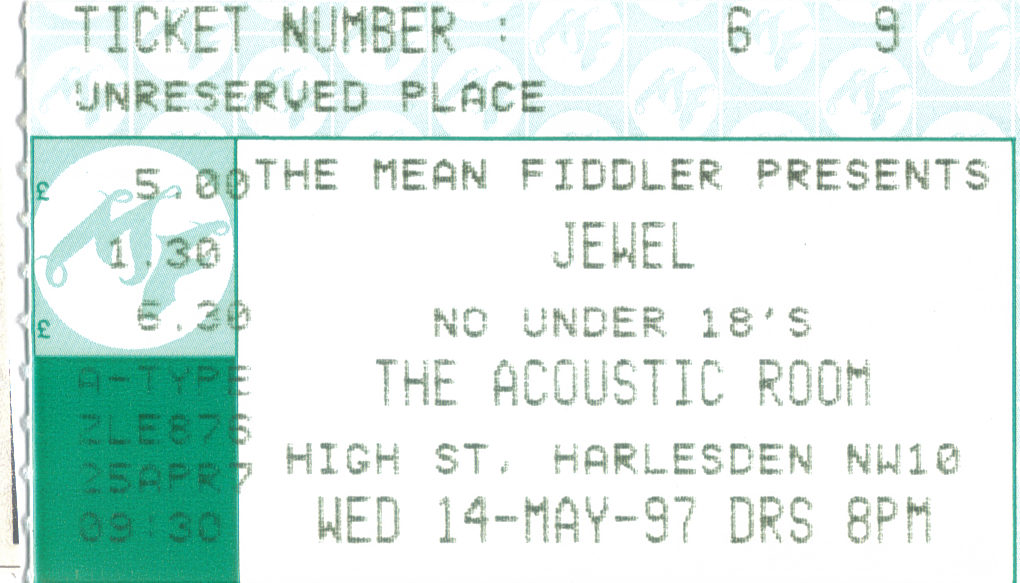 ticket from Jewel at the Mean Fiddler Acoustic Room, Harlesden ...