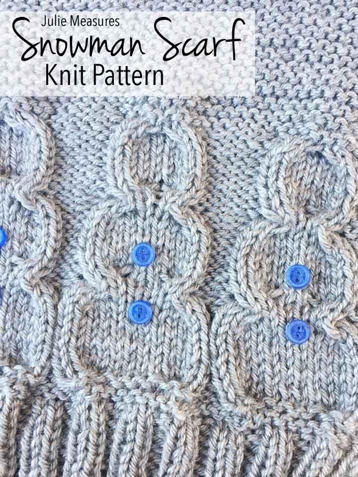 Winter Wonderland Snowman Scarf Knit Pattern From Julie Measures