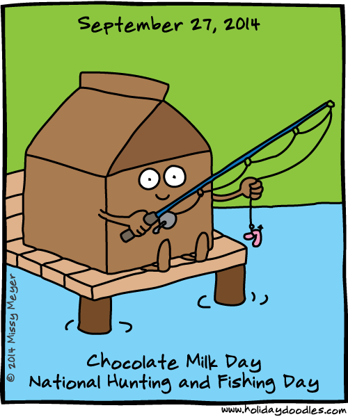 Sept 27 2014 Chocolate Milk Day National Hunting And Fishing Day Day Chocolate Milk Holiday Specials