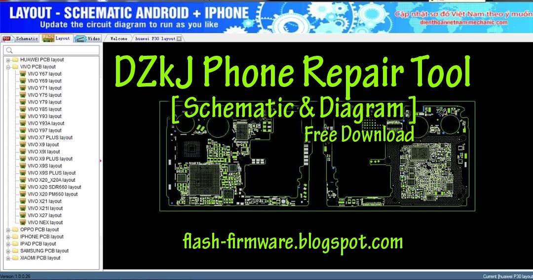 Downloaddzkj Phone Repair Tool Schematic Diagram Feature Android Schematic Layout List Hua Phone Repair Repair Oppo Mobile