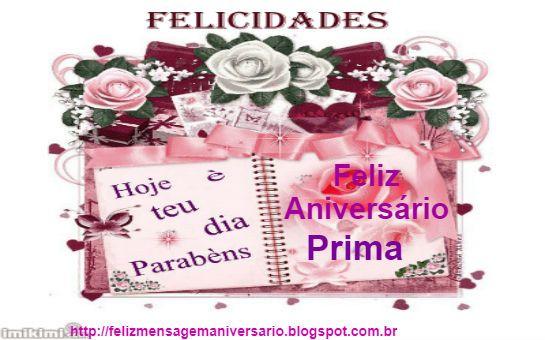 Mensagens De Aniversario Para Prima: Mensagem De Aniversário Feliz Aniversário Pra Você Prima