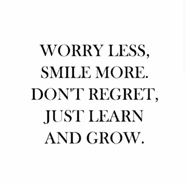 Dont Regret Just Learn And Grow Words Quotes Words Inspirational Words