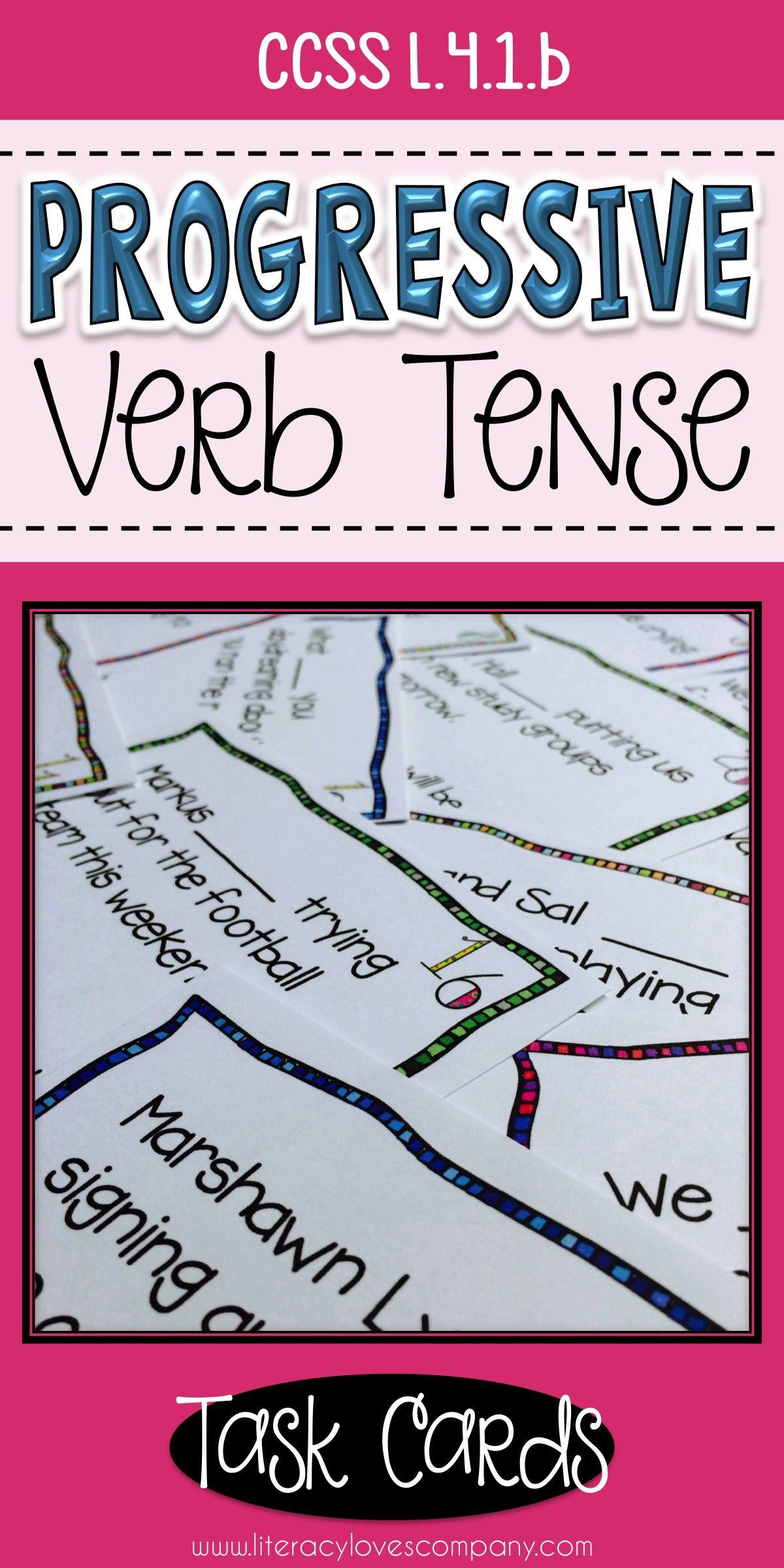 Progressive Verb Tense Task Cards Ccss L 4 1 B