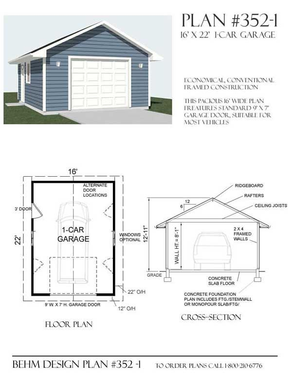 1 Car Garage Plan No 352 1 By Behm Design 16 X 22 Shed Building Plans Garage Plans Shed Plans