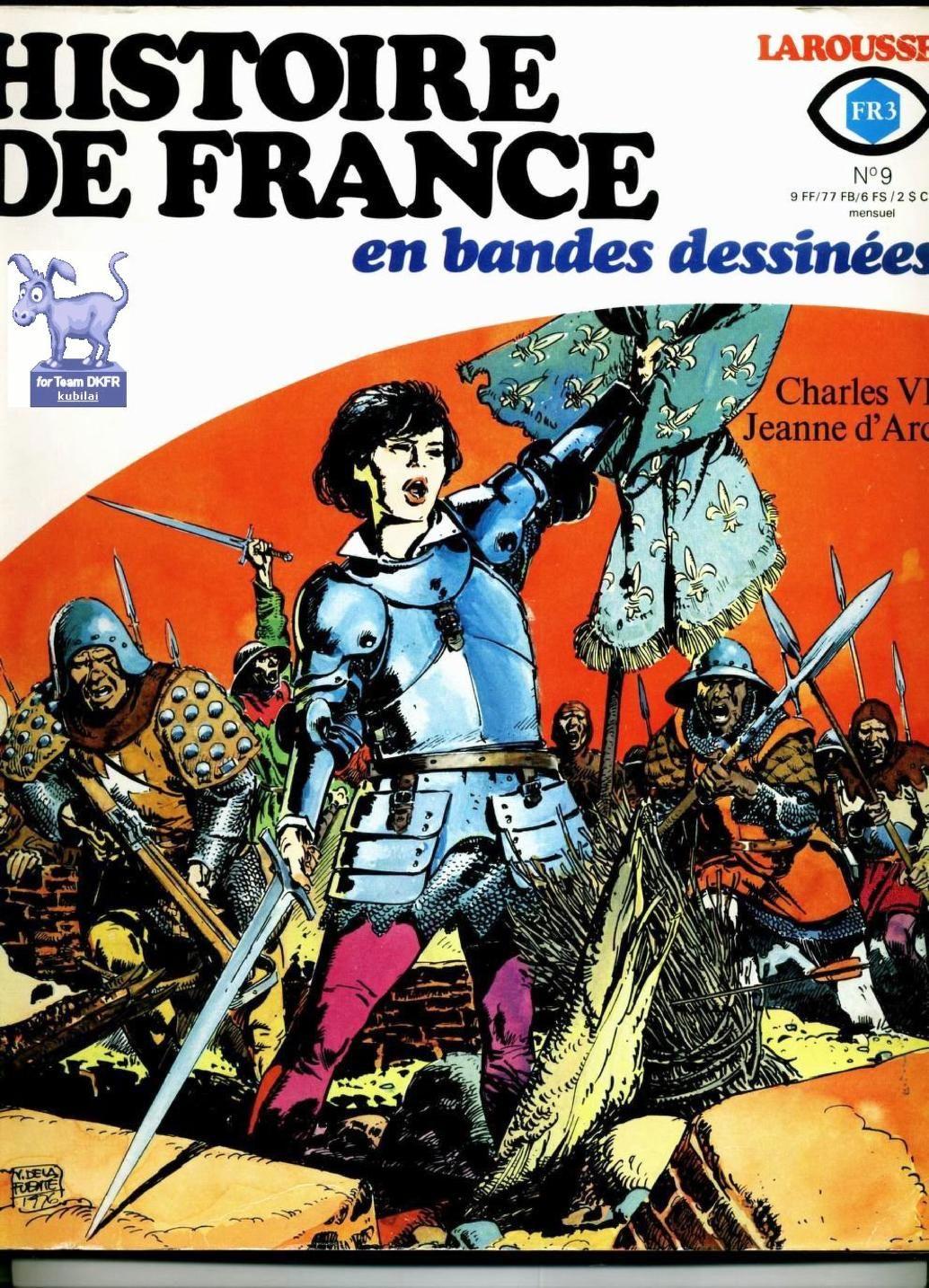 Histoire De France En Bd T09 Charles Vi Jeanne D Arc