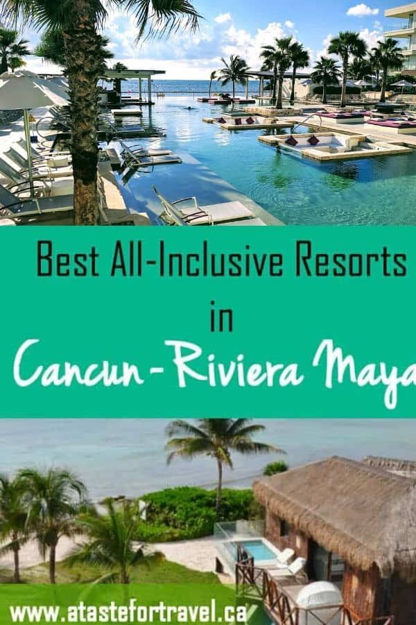 The Best All Inclusive Resorts In Cancun And Riviera Maya Mexico Vacation Best All Inclusive Resorts Cancun Riviera Maya