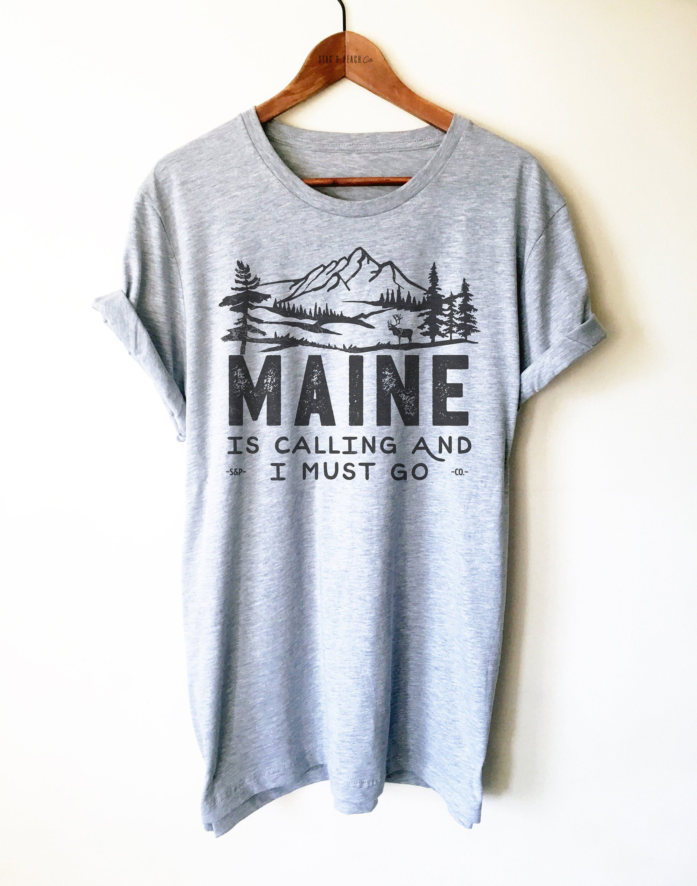Maine is calling and i must go unisex shirt maine shirt