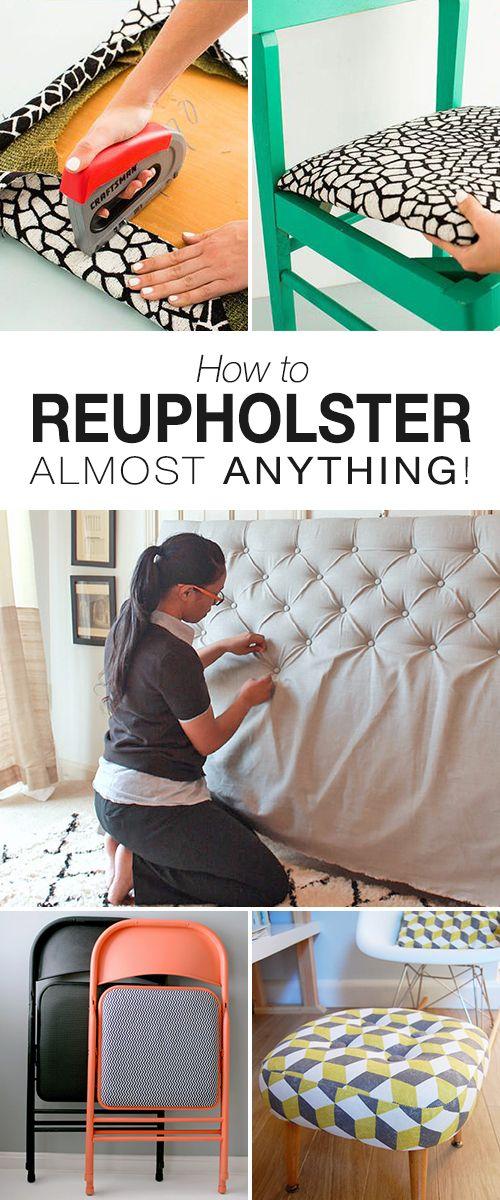 How To Reupholster Almost Anything Decoracao Personalizada Diy Casa Remodelacao De Mobiliario