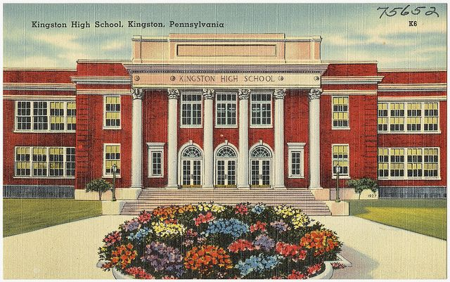 Kingston High School Kingston Pennsylvania With Images