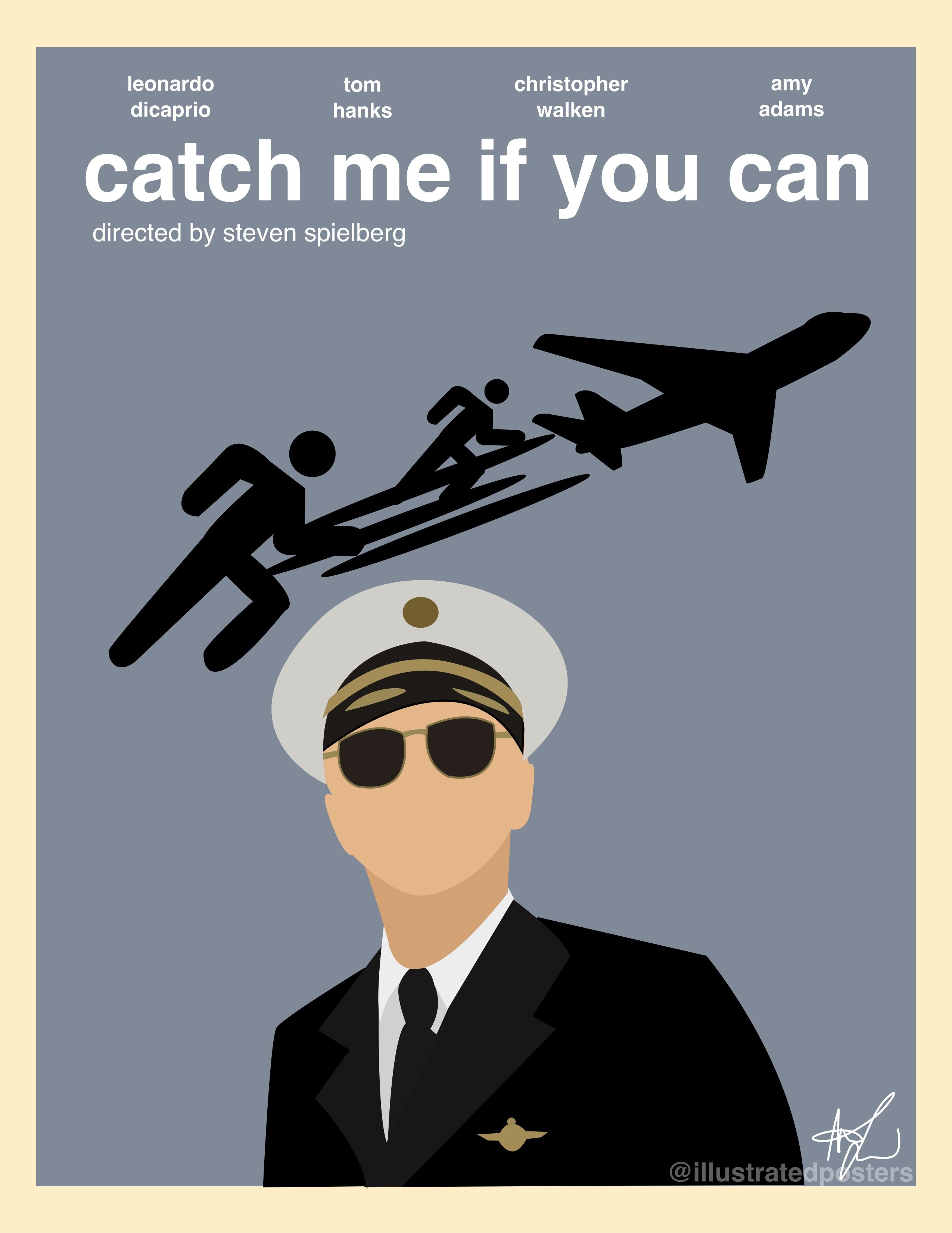 Catch Me If You Can 2002 Movie Poster Leonardo Dicaprio Made Using Adobe Illustrator You Bmust Ask Pe With Images Alternative Movie Posters Movie Posters Film Posters