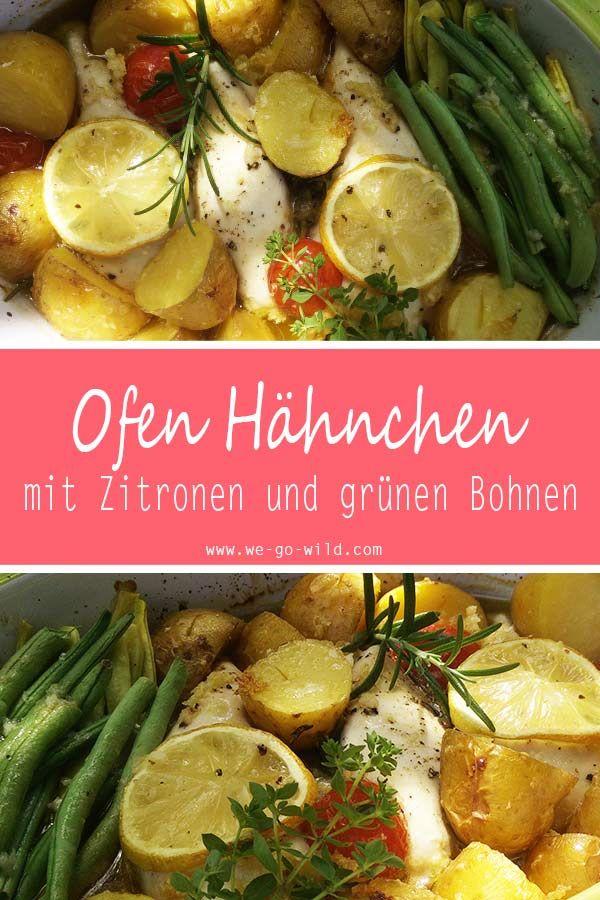 One Pot Zitronenhänchen aus dem Ofen mit grünen Bohnen und Kartoffeln #kartoffelnofen