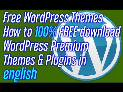 Free WordPress Themes How to FREE download WordPress Premium Themes ...