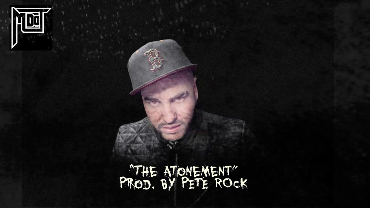 MDOT The Atonement (Prod by Pete Rock) in 2020 Pete