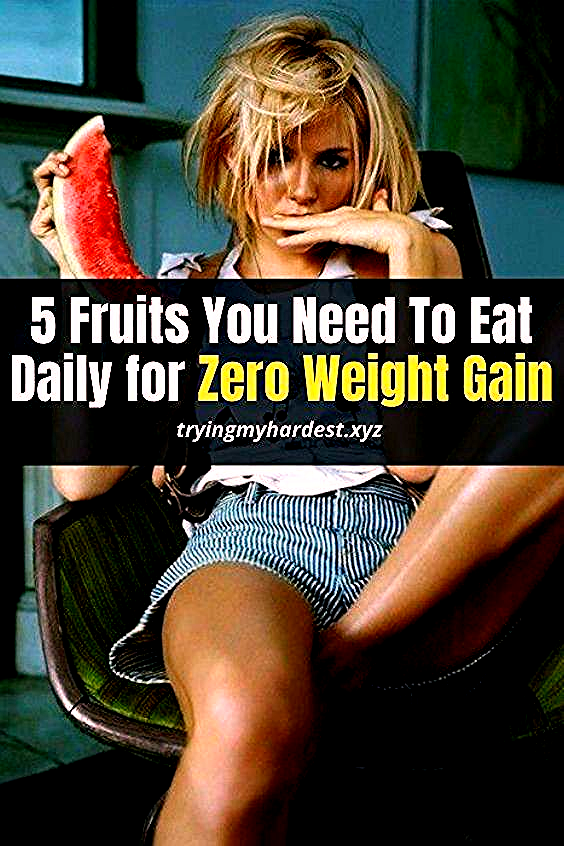 5 Fruits You Need to Eat Every Day for Zero Weight Gain |10lbs weight loss | motivation weight loss...