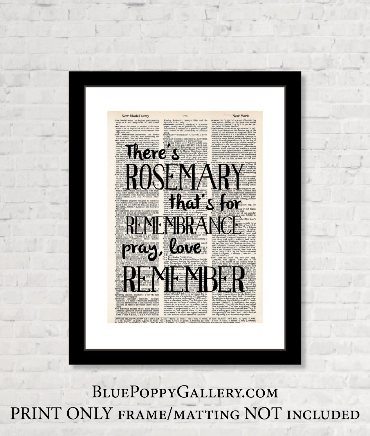 Theres Rosemary Thats For Remembrance Pray Love Remember