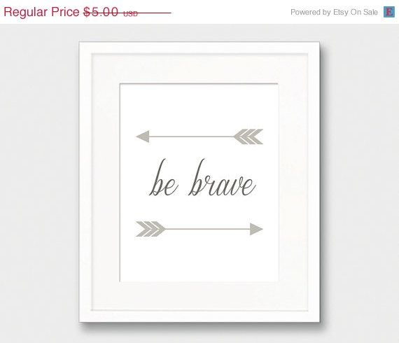 30 OFF Nursery Arrow Print Be Brave Print by thekismetprintpress
