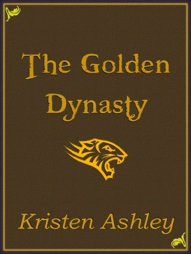 "My 5-star Book Review of The Golden Dynasty by Kristen Ashley ... ""It's heartwarming, inspiring and so romantic I was a puddle of golden mush the entire way through. Ahhhhh to be loved by an unassailable King, an invincible warrior… and best yet, just a beautiful man (although frequently brooding and growly <— just the way I like 'em)."""