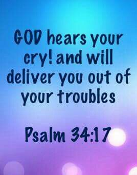 Psalm 34:17 | GOD Rocks | Quotes about god, Bible quotes, Prayer