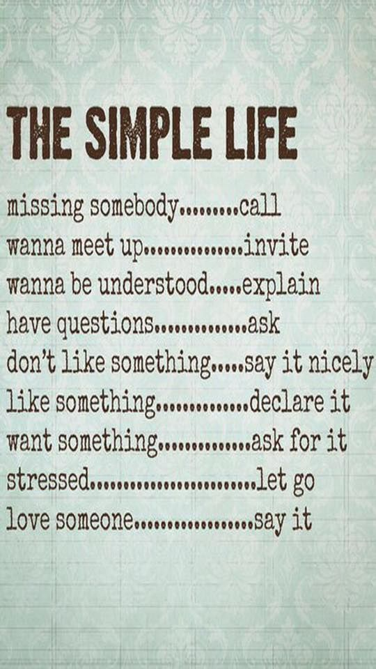 The Simple Life Complicated Quotes Simple Quotes Good Life Quotes