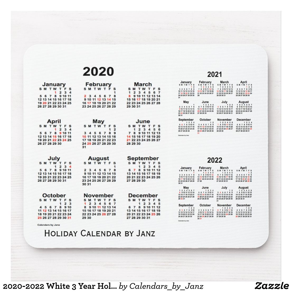 2020 2022 White 3 Year Holiday Calendar By Janz Mouse Pad Zazzle Com Holiday Calendar Custom Calendar Calendar Design