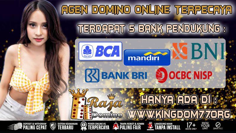AGEN DOMINO ONLINE TERBAIK INDONESIA RAJADOMINO - TANPA