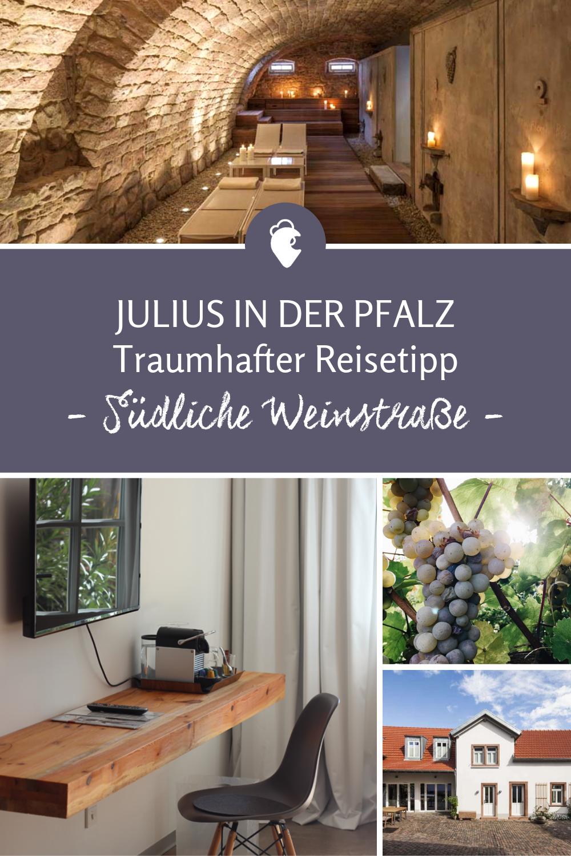 Sudliche Weinstrasse Reisetipps Urlaub Deutschland Pfalz Winzerhofe Landurlaub Natur Ferienunterkunfte Landhauser Pfalz Wandern Pfalz Weingut Pfalz