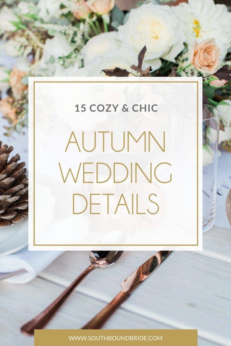 Fall outside wedding decoration ideas   Cosy u Chic Autumn Wedding Details u Ideas  Wedding  Pinterest