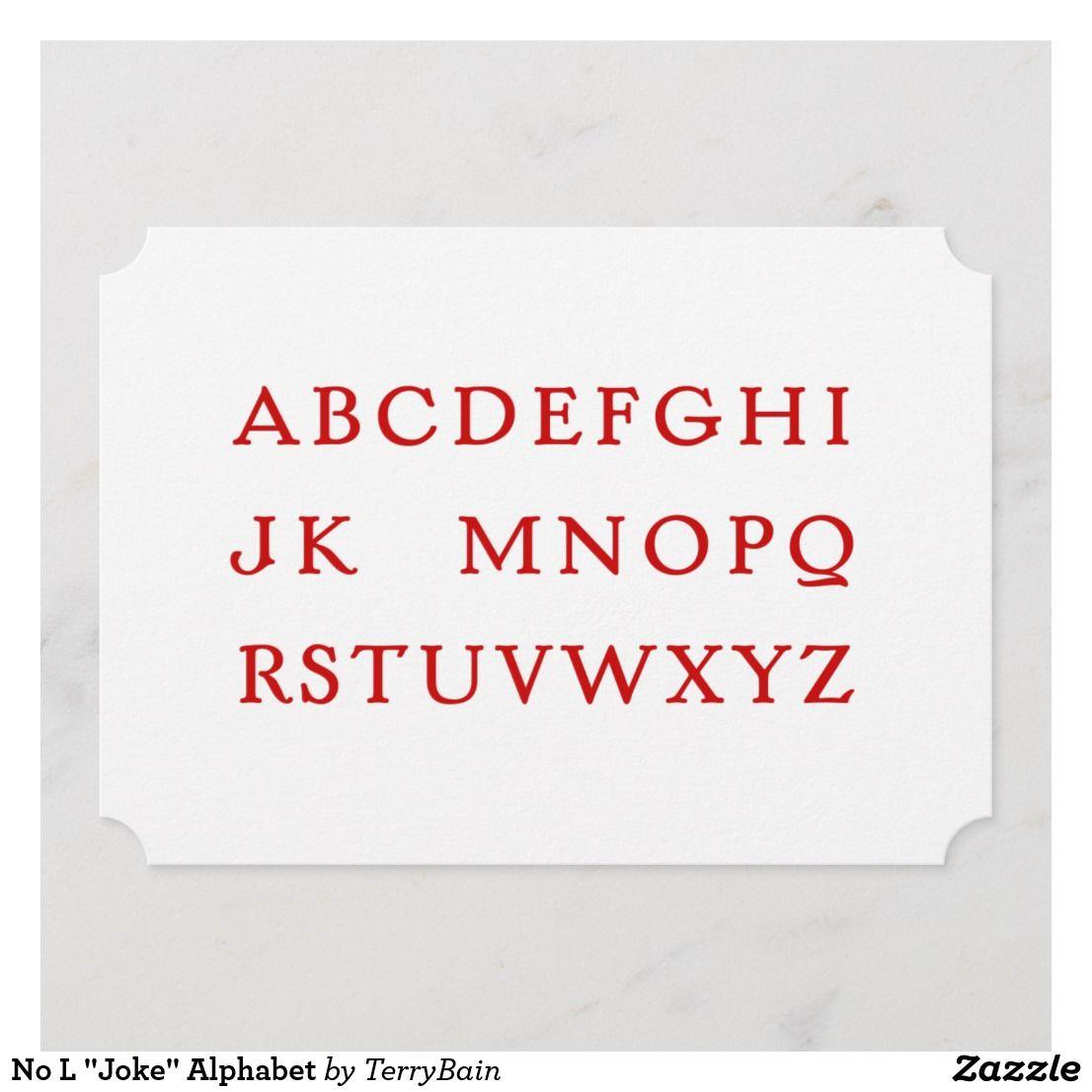 """No L """"Joke"""" Alphabet Jokes, Alphabet, Xmas"""