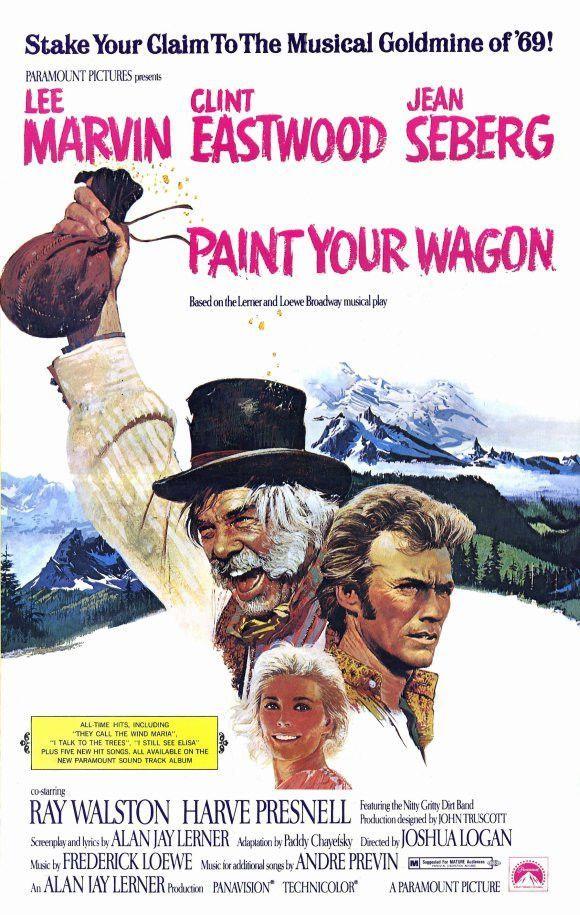 Paint Your Wagon 11x17 Movie Poster 1969 Carteles De Cine Cine Musical Portadas De Películas