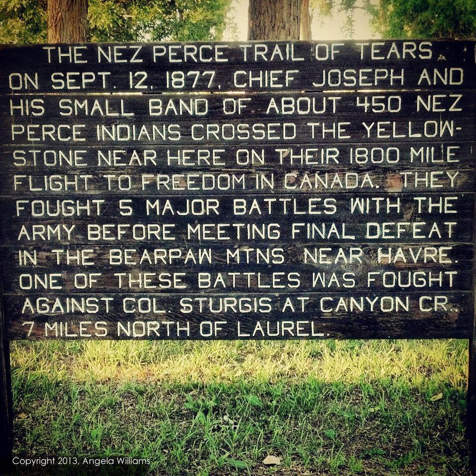 Montana rosebud county angela - Nez Perce Trail Of Tears Sign In Laurel Montana At Riverside Park