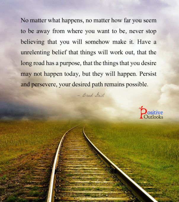Never Stop Believing In You Quotes Positive Outlook Believe