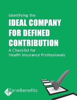Identifying The Ideal Company For Defined Contribution Health Plans Free Checklist By Zane Benefits Health Insurance Agent