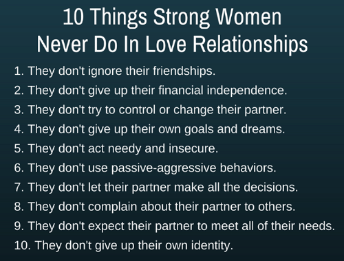 Memes Passive Aggressive And Aggressive 10 Things Strong Women Never Do In Love Womenrelationsh Funny Relationship Relationship Quotes Relationships Love