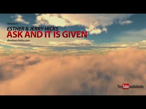 41) Ask and It Is Given Esther & Jerry Hicks Audiobook - YouTube