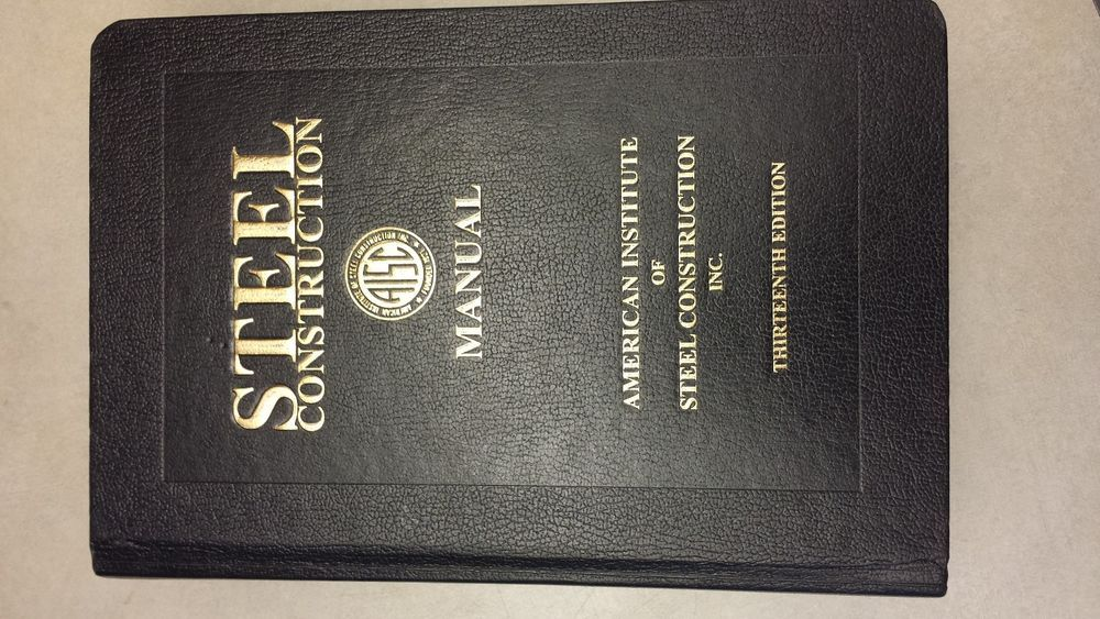 Aisc Steel Construction Manual 13th Edition 2005 Hardcover Hardcover Steel Construction