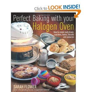Perfect Baking With Your Halogen Oven How To Create Tasty Bread