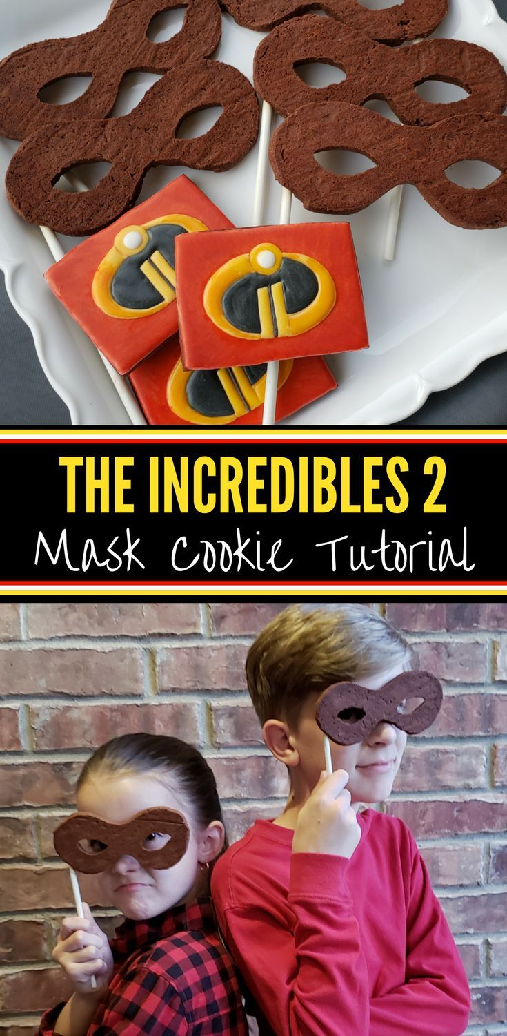 The Incredibles 2 Mask Cookies | Septiembre, Increible y Cumple