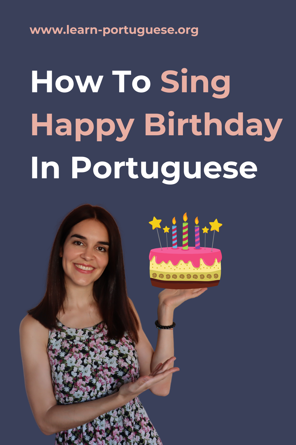 How To Sing Happy Birthday In Portuguese Singing Happy Birthday Birthday Songs Happy Birthday Song
