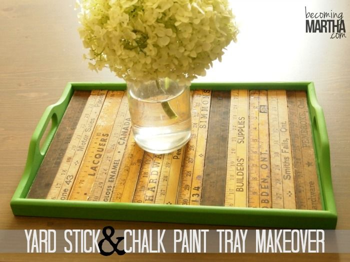 Chalk Paint And Yard Stick Serving Tray Makeover