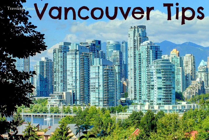 Travel Tips - What do in Vancouver, Canada