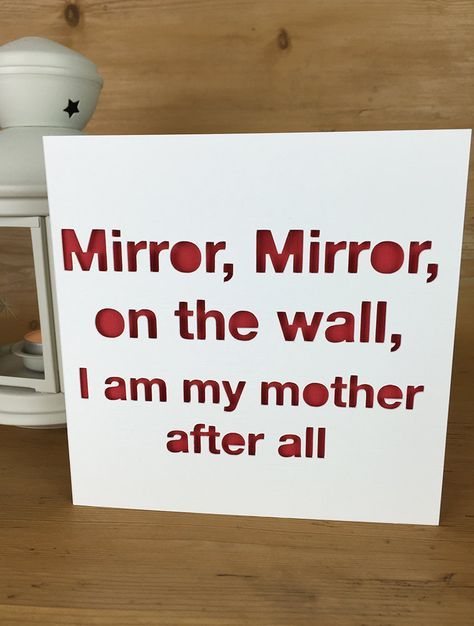 Fun Quote Happy Motheru0027s Day Greetings Card Humour Mirror Mirror Joke  Cutout By PerfectlyPapercuts On Etsy