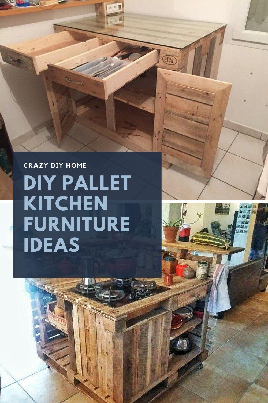 Diy Pallet Kitchen Furniture Ideas In 2020 Pallet Diy Pallet